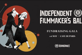Independent Filmmaker's Ball Raises Funds for Emerging Filmmaker's Strand at Raindance; New Festival Dates Announced
